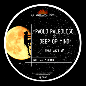 PAOLO PALEOLOGO/DEEP OF MIND - That Bass