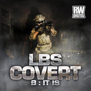 LBS - Covert/It Is