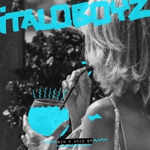 ITALOBOYZ - Gin & Acid EP
