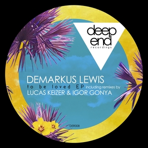 DEMARKUS LEWIS - To Be Loved