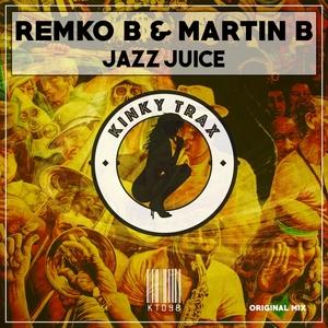 REMKO B & MARTIN B - Jazz Juice