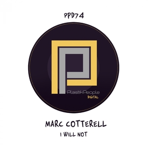 MARC COTTERELL - I Will Not