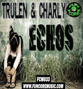 TRULEN & CHARLY - Echos