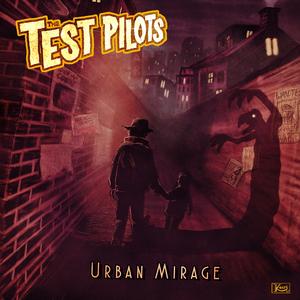 THE TEST PILOTS - Urban Mirage
