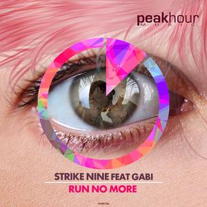 STRIKE NINE - Run No More