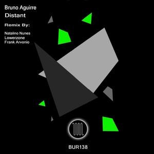 BRUNO AGUIRRE - Distant