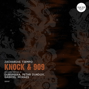 ZACHARIAS TIEMPO - Knock & 909