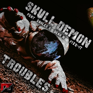SKULL DEMON - Troubles