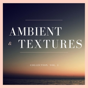 BILL GUERN - Ambient & Textures Collection Vol 1