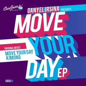 DANYEL IRSINA - Move Your Day EP