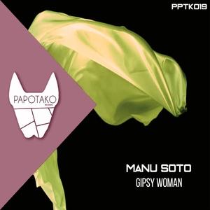 MANU SOTO - Gipsy Woman