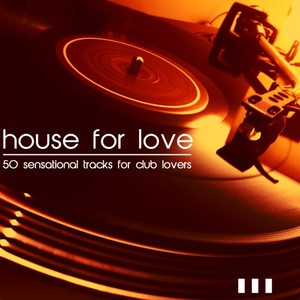 VARIOUS - House For Love