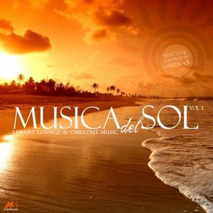 VARIOUS/MARGA SOL - Musica Del Sol Vol 3 (Luxury Lounge & Chillout Music) (Compiled By Marga Sol)