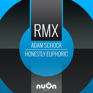 ADAM SCHOCK - Honestly Euphoric