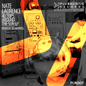NATE LAURENCE - 40 Trips Around The Sun EP