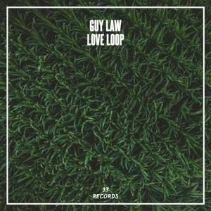 GUY LAW - Love Loop
