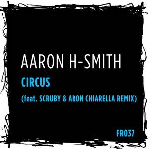 AARON H-SMITH - Circus