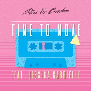 STONE VAN BROOKEN - Time To Move (feat Jessica Gabrielle)