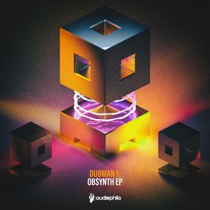 DUBMAN F - Obsynth EP