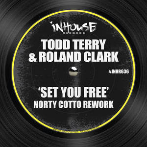 TODD TERRY/ROLAND CLARK - Set You Free