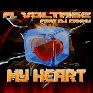 A VOLTAGE - My Heart (feat DJ Cammy)