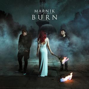 MARNIK feat ROOKIES - Burn
