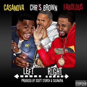 CASANOVA feat CHRIS BROWN/FABOLOUS - Left, Right (Explicit)
