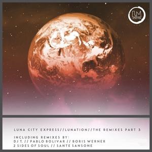 LUNA CITY EXPRESS - Lunation Remixes Part 3