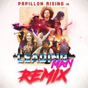 PAPILLON RISING - Leading Man (Remixes)