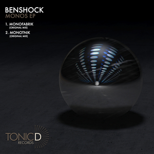 BENSHOCK - Monos EP