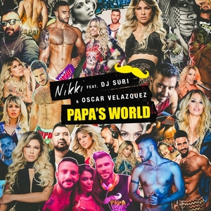 NIKKI - Papa's World (feat Oscar Velazquez & DJ Suri)