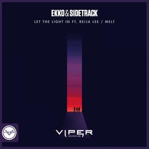 EKKO & SIDETRACK - Let The Light In/Melt (Club Masters)