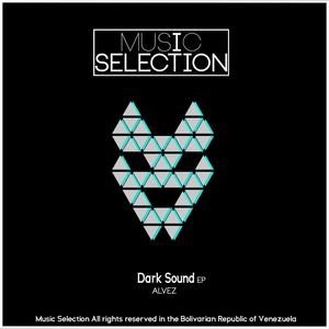 ALVEZ - Dark Sound EP