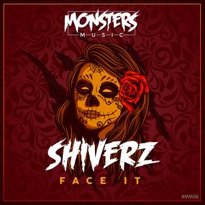 SHIVERZ - Face It