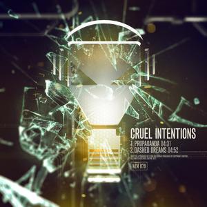 CRUEL INTENTIONS - Propaganda EP