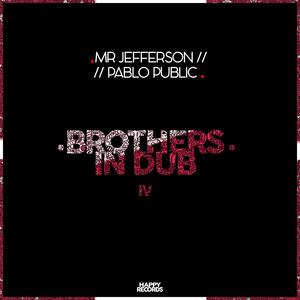 MR JEFFERSON/PABLO PUBLIC - Brothers In Dub Vol IV