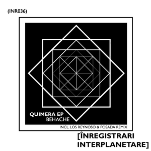 BEHACHE/LOS REYNOSO/POSADA - Quimera