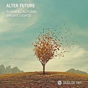 ALTER FUTURE - Surreal Autumn