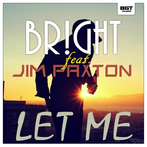 BR!GHT - Let Me