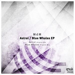 MDM - Astral/Blue Whales