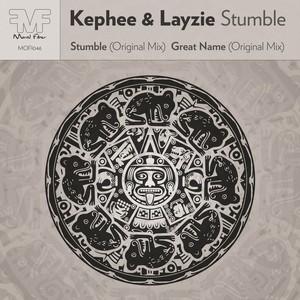 KEPHEE & LAYZIE - Stumble