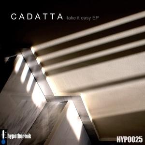 CADATTA - Take It Easy
