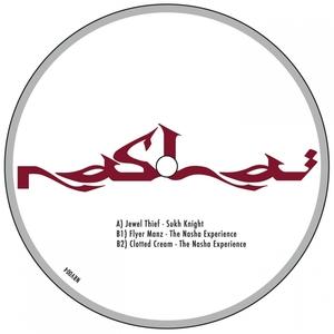 SUKH KNIGHT/THE NASHA EXPERIENCE - Jewel Thief / Flyer Manz