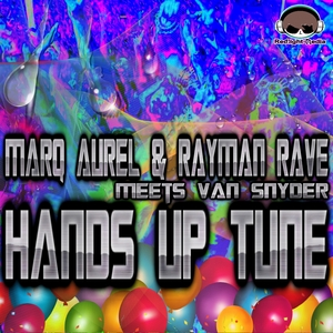 MARQ AUREL/RAYMAN RAVE/VAN SNYDER - Hands Up Tune