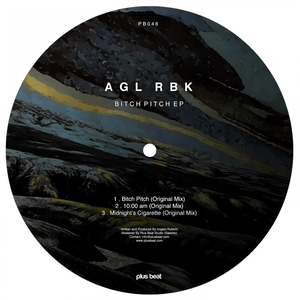 AGL RBK - Bitch Pitch EP