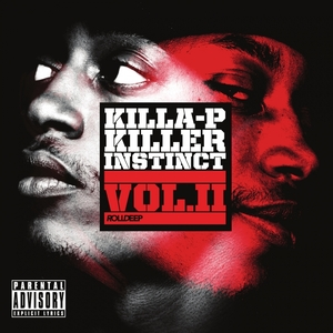 KILLA P - Killa Instinct, Vol  2 (Explicit)