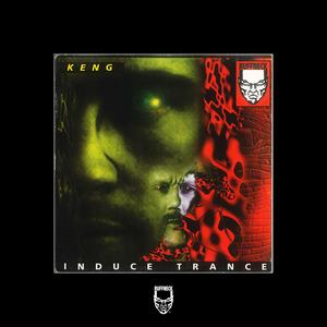 KENG - Induce Trance