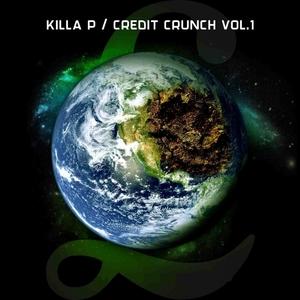 VARIOUS/KILLA P - Credit Crunch, Vol  1 (Explicit)