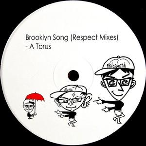 TORU S/A TORUS - Brooklyn Song (Respect Mixes)