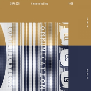 SURGEON - Communications (2014 Remaster)